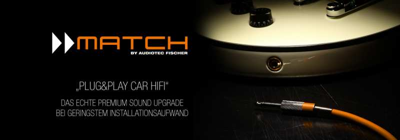 MATCH by Audiotec Fischer - Topbanner