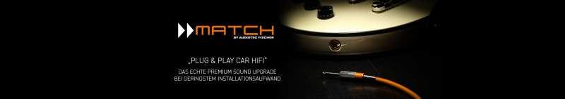 MATCH by Audiotec Fischer - Topbanner